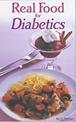 Real Food for Diabetics by Molly Perham (2001-09-04)