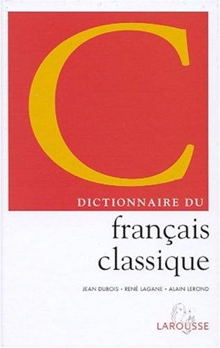 Dictionnaire du francais classique