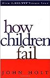 How Children Fail (English Edition)