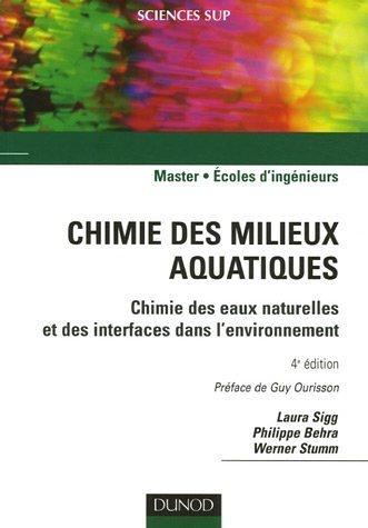 Chimie des milieux aquatiques : Chimie des eaux naturelles et des interfaces dans l'environnement