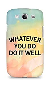 AMEZ whatever you do do it welly Back Cover For Samsung Galaxy S3 Neo