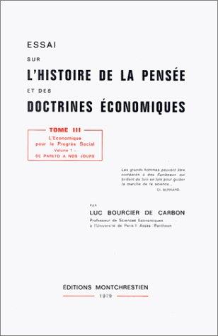 Essai sur l'histoire de la pensée et des doctrines économiques, tome 3