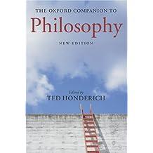 The Oxford Companion to Philosophy 2/e (Oxford Companions)