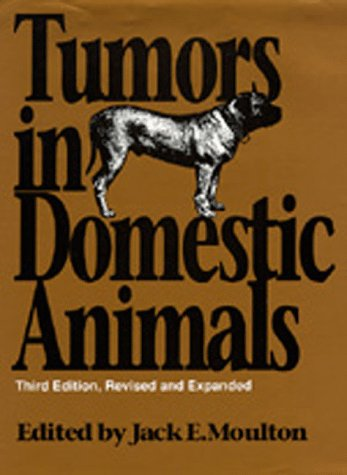 Tumors in Domestic Animals, Third edition, Revised and Expanded