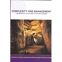 Complexity and Management: Fad or Radical Challenge to Systems Thinking? (Complexity and Emergence in Organizations) by Ralph D. Stacey (28-Sep-2000) Paperback