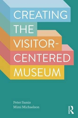 Pdf creating the visitor centered museum ebook epub kindle by creating the visitor centered museum peter samis mimi michaelson on amazon com free shipping on qualifying offers what does the transformation to a visitor fandeluxe Images