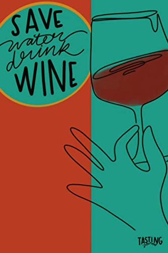 Wine Tasting Notebook-6x9 100 Pages Wine Review Journal