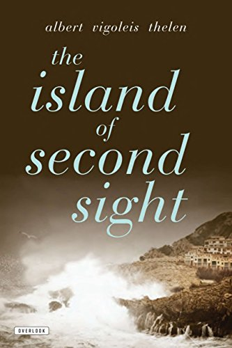 The Island of Second Sight: From the Applied Recollections of Vigoleis por Albert Vigoleis Thelen