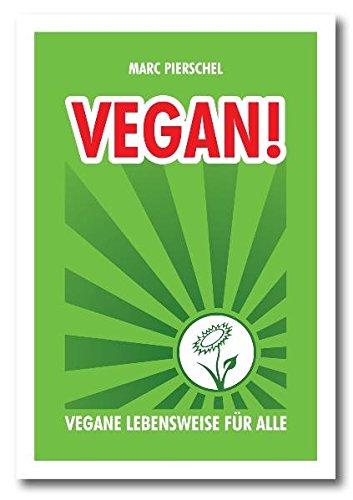 Vegan!: Vegane Lebensweise für alle bei Amazon kaufen