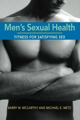 Men's Sexual Health: Fitness for Satisfying Sex by Barry W. McCarthy (2007-09-19)
