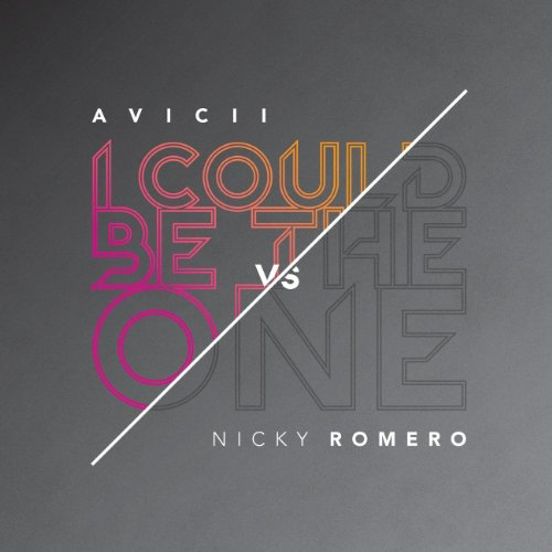 I Could Be the One (Avicii vs....