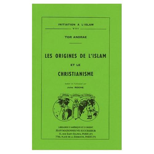 Les origines de l'islam et le christianisme