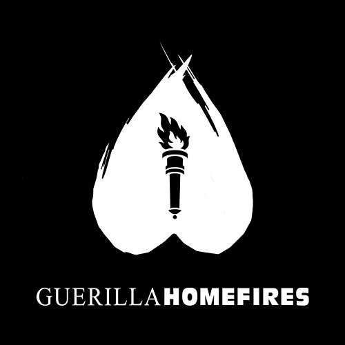 Guerillahomefires