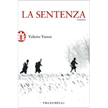 La sentenza (Narrativa) (Italian Edition)