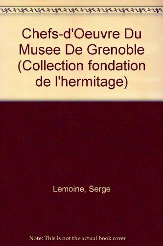 Chefs d'oeuvre du musée de Grenoble par Salomé Lemoine