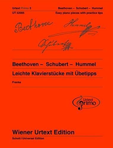 Beethoven - Schubert - Hummel: Easy Piano Pieces with Practice Tips (Wiener Urtext Primo)