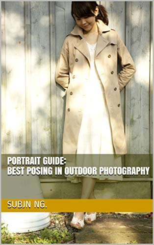 Portrait Guide: best posing in outdoor photography (English Edition)