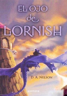 Ojo de lornish, el (Serie Infinita)