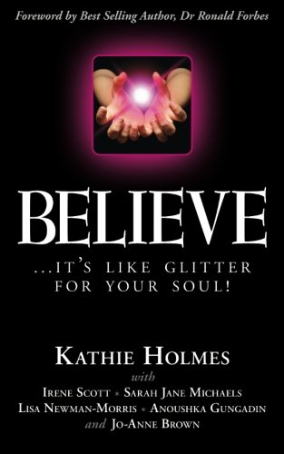 Believe: .it's like glitter for your soul! (Shine Bright, Band 2)