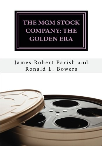 the-mgm-stock-company-the-golden-era