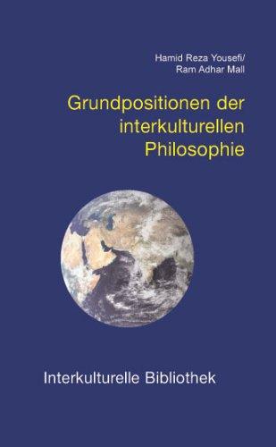 Preisvergleich Produktbild Grundpositionen der interkulturellen Philosophie (Interkulturelle Bibliothek)