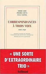 Correspondances à trois voix: (1888-1920)