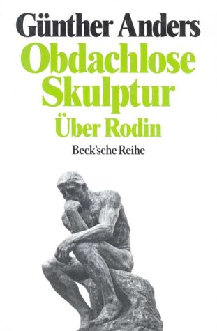 Obdachlose Skulptur: Über Rodin