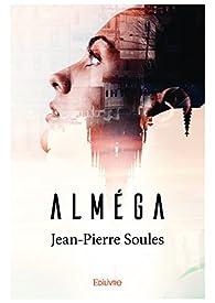 Alméga par Jean-Pierre Soulès