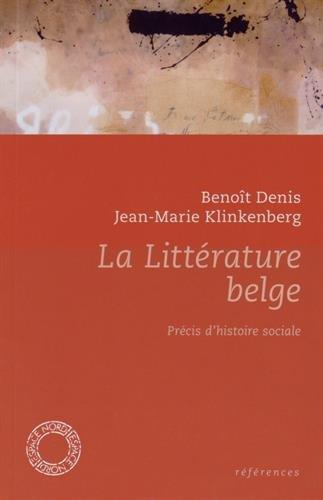 La littérature belge : Précis d'histoire sociale