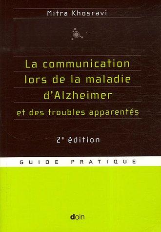 la-communication-lors-de-la-maladie-d-39-alzheimer-et-des-troubles-apparents