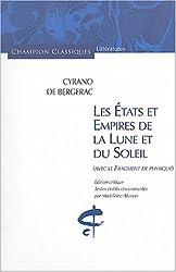 Cyrano de Bergerac : Les États et Empires de la lune et du soleil