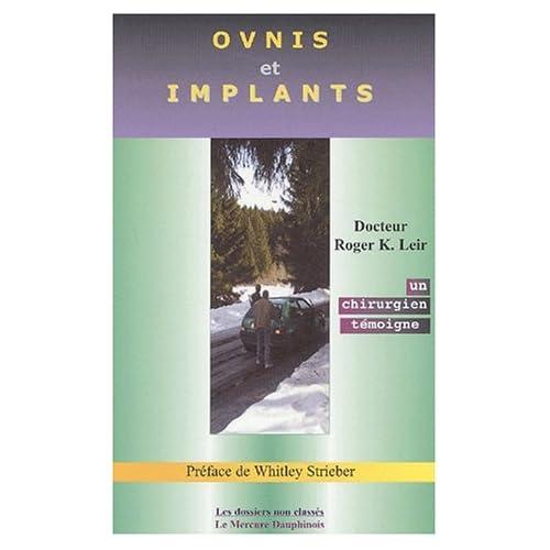 OVNIS et implants : Un chirurgien témoigne