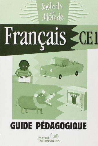 Soleils du Monde - Français CE1 Guide Pedagogique