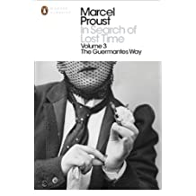 In Search of Lost Time: The Guermantes Way (Penguin Modern Classics)