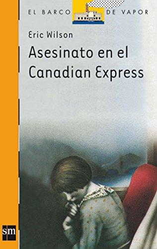 Asesinato en el Canadian Express (Barco de Vapor Naranja)