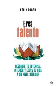 talento: Eres talento (Psicología y salud)