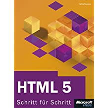 HTML 5 - Schritt für Schritt: Schritt für Schritt