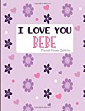 I Love You BeBe Purple Flower Edition: Blank Lined Journal