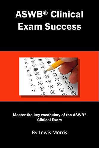ASWB Clinical Exam Success: Master the key vocabulary of the ASWB Clinical Exam. (English Edition)