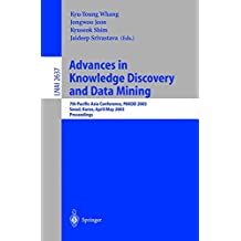Advances in Knowledge Discovery and Data Mining: 7th Pacific-Asia Conference, PAKDD 2003. Seoul, Korea, April 30 - May 2, 2003, Proceedings (Lecture Notes in Computer Science, Band 2637)