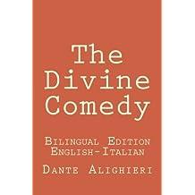 The Divine Comedy: The Divine Comedy: Bilingual Edition (English-Italian) by Dante Alighieri (2015-01-09)