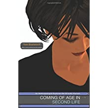 Coming of Age in Second Life: An Anthropologist Explores the Virtually Human by Tom Boellstorff (2015-08-25)