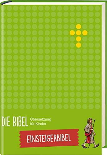 Die Bibel. Übersetzung für Kinder, Einsteigerbibel