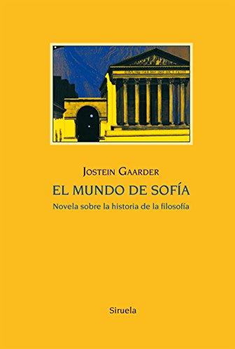El mundo de Sofía (Las Tres Edades 25 Aniversario) por Jostein Gaarder
