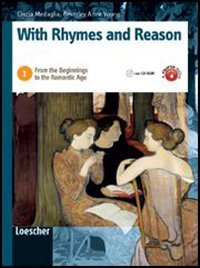 With rhymes and reason. Per le Scuole superiori. Con espansione online: 1
