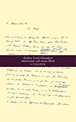 'Lieber Lord Chandos'. Antworten auf einen Brief