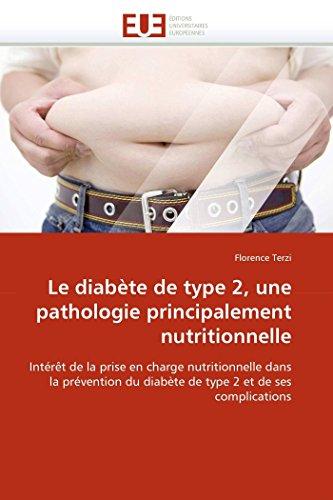 Le diabète de type 2, une pathologie principalement nutritionnelle