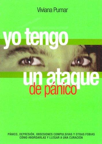 Descargar Libro Yo Tengo Un Ataque de Panico de Viviana Pumar