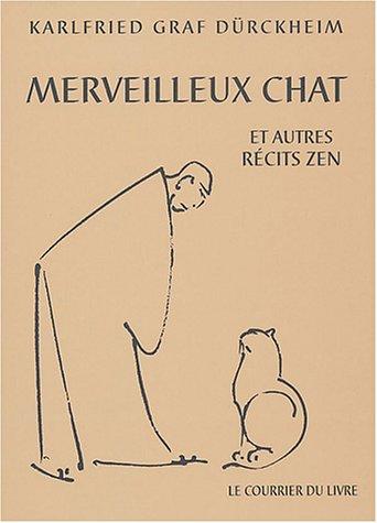 Merveilleux chat et autres récits zen