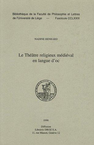 Le théâtre religieux médiéval en langue d'oc